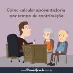como-calcular-aposentadoria-por-tempo-de-contribuição-150x150